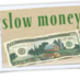 Slow_money_06